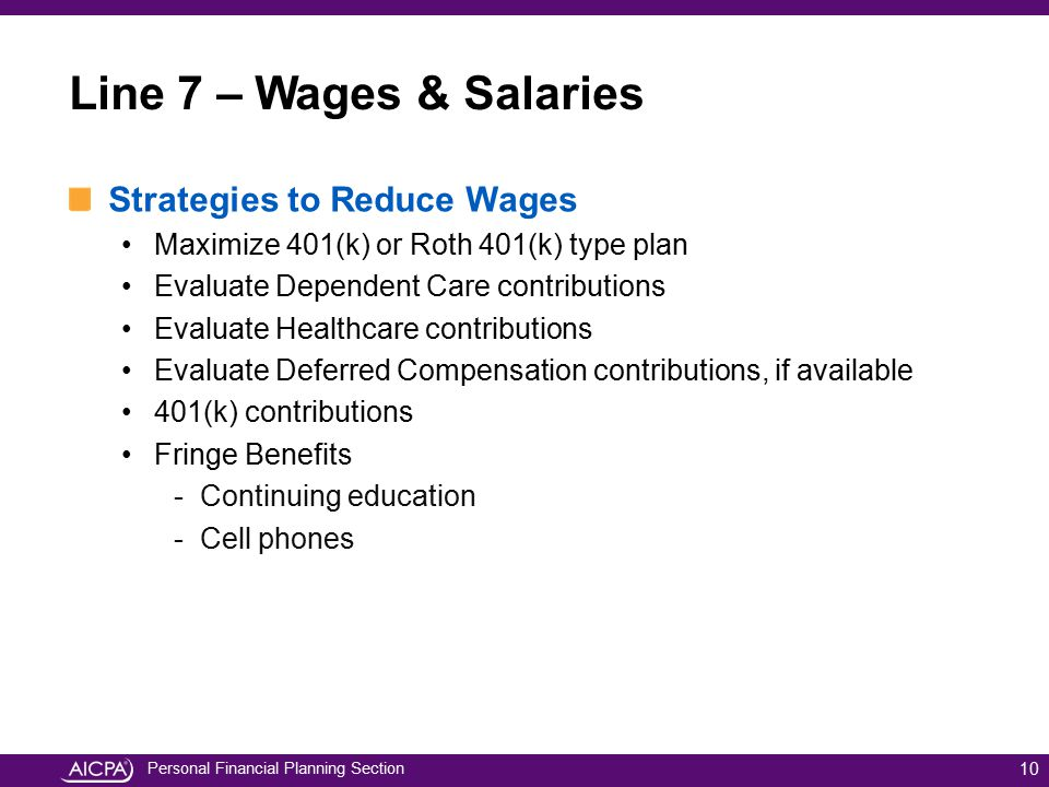 Line 7 – Wages & Salaries Strategies to Reduce Wages