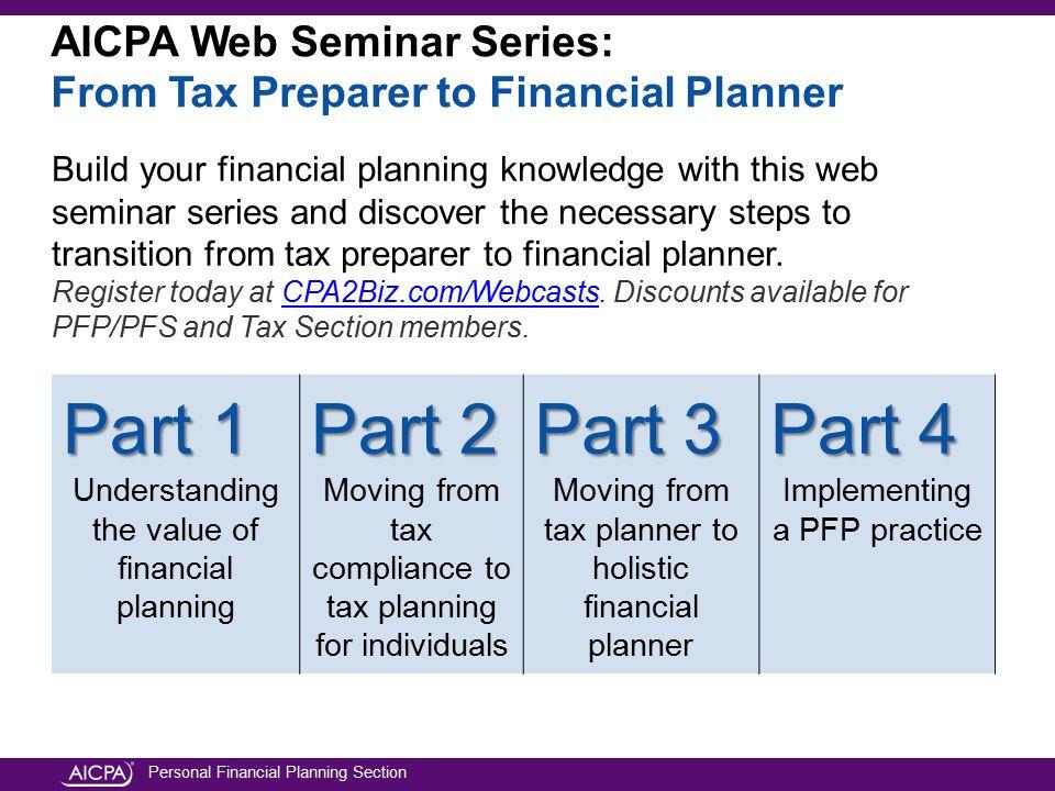 AICPA Web Seminar Series: From Tax Preparer to Financial Planner