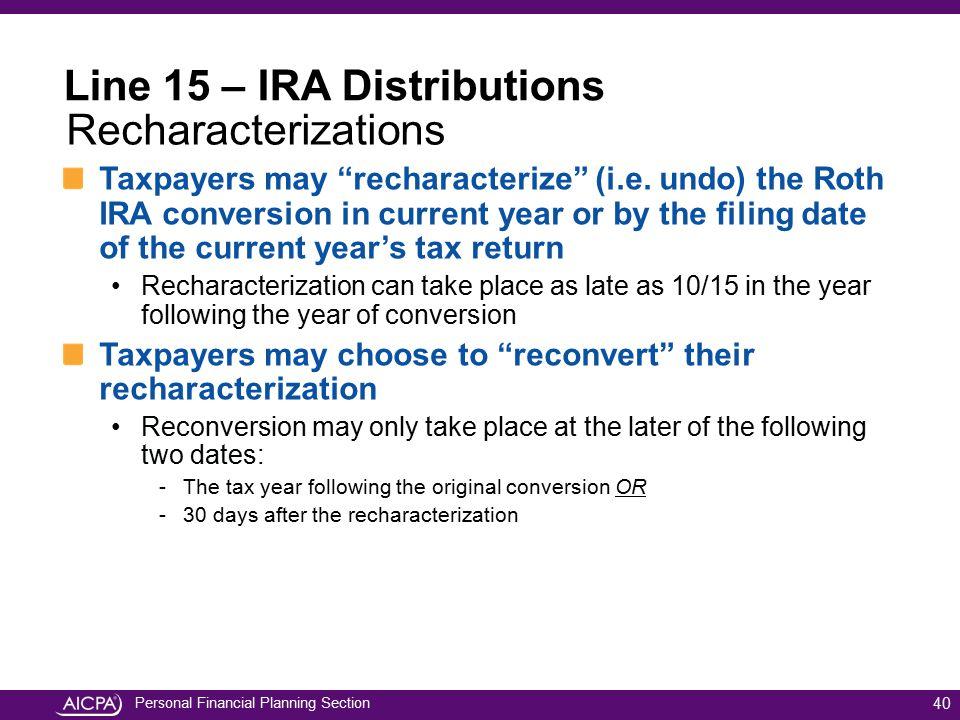 Line 15 – IRA Distributions Recharacterizations