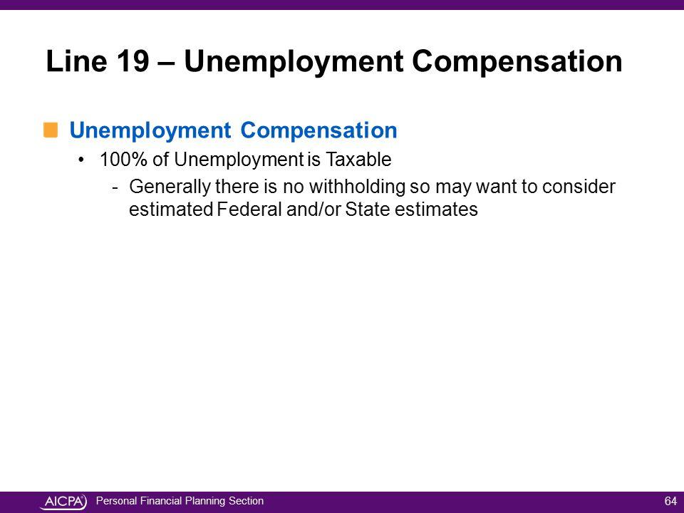 Line 19 – Unemployment Compensation