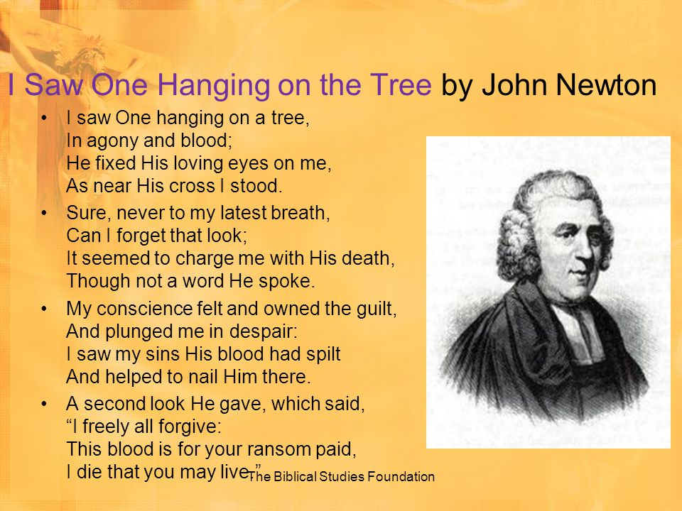 I Saw One Hanging on the Tree by John Newton