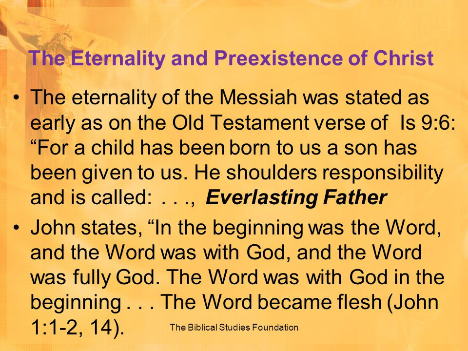 The Eternality and Preexistence of Christ