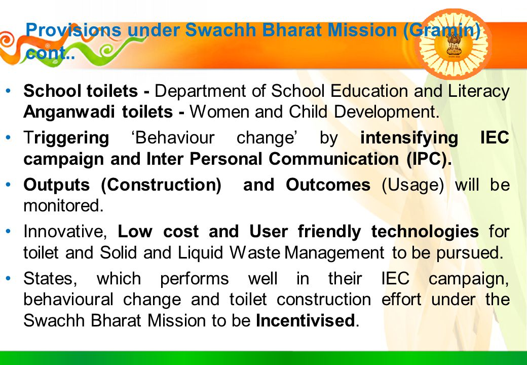 Provisions under Swachh Bharat Mission (Gramin) cont..