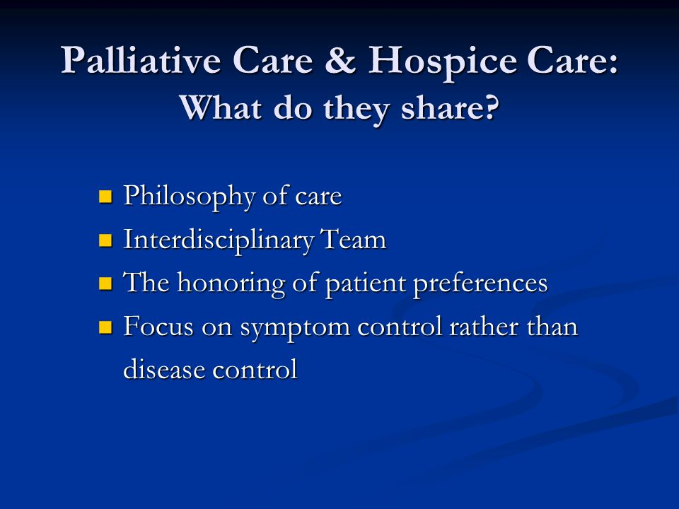 Palliative Care & Hospice Care: What do they share