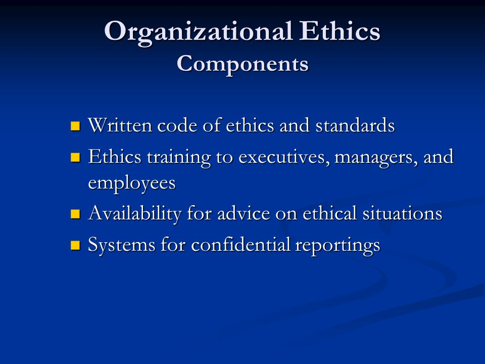 Organizational Ethics Components