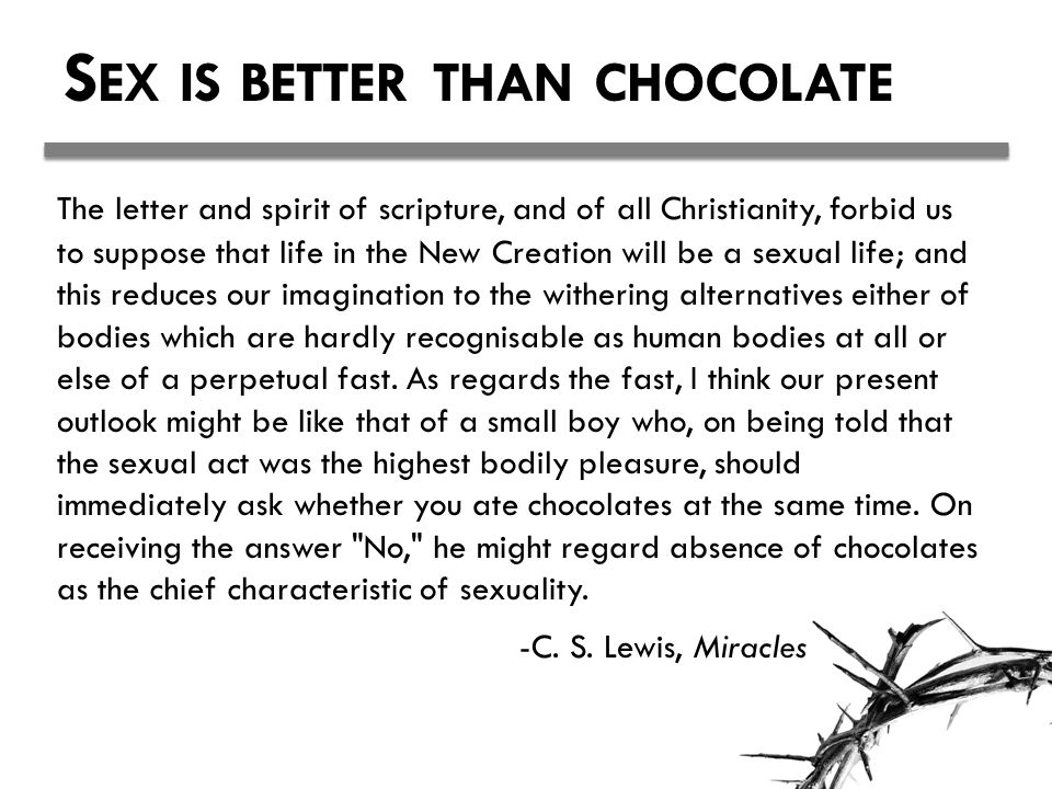 Sex is better than chocolate
