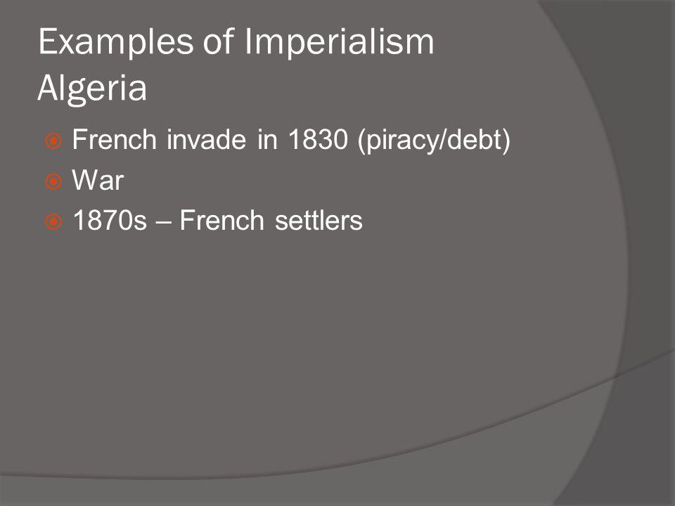 Examples of Imperialism Algeria