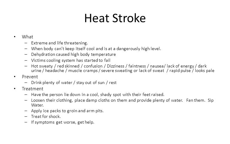 Heat Stroke What Prevent Treatment Extreme and life threatening.