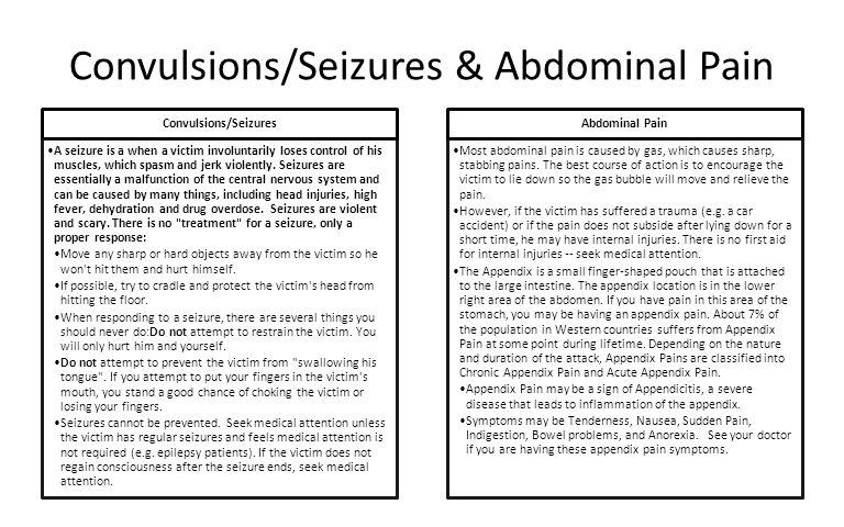 Convulsions/Seizures & Abdominal Pain