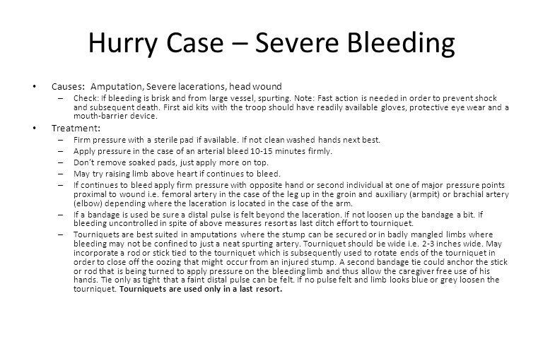 Hurry Case – Severe Bleeding