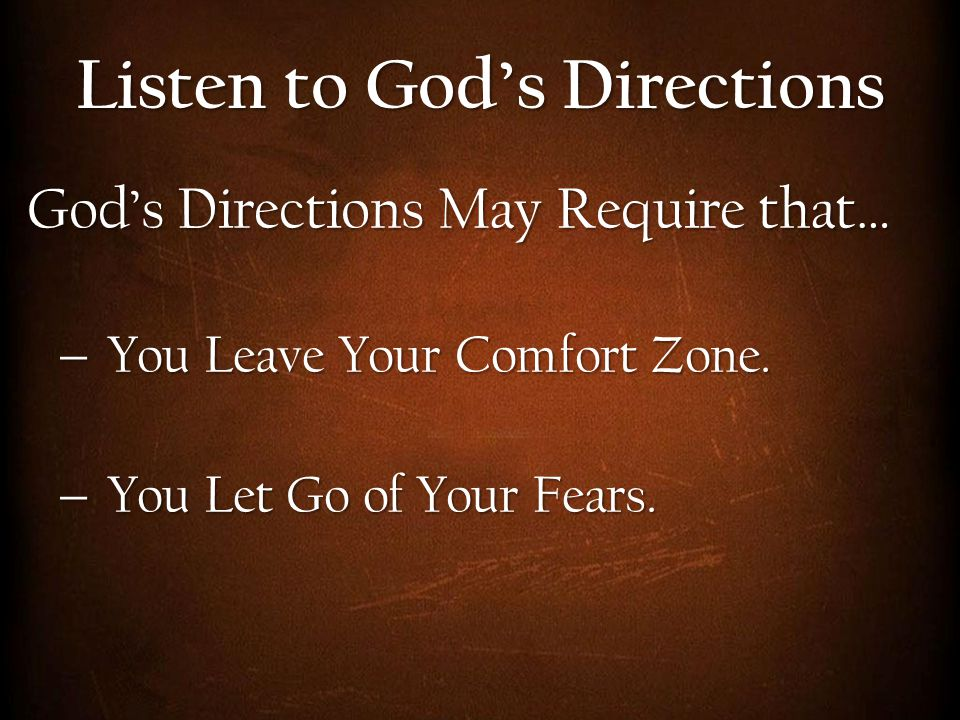 Listen to God's Directions