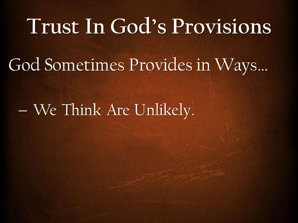 Trust In God's Provisions