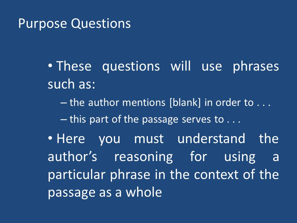 These questions will use phrases such as: