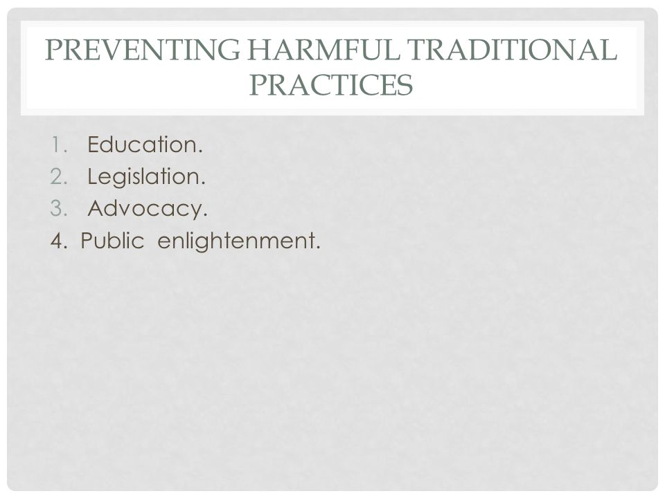 Preventing Harmful Traditional Practices
