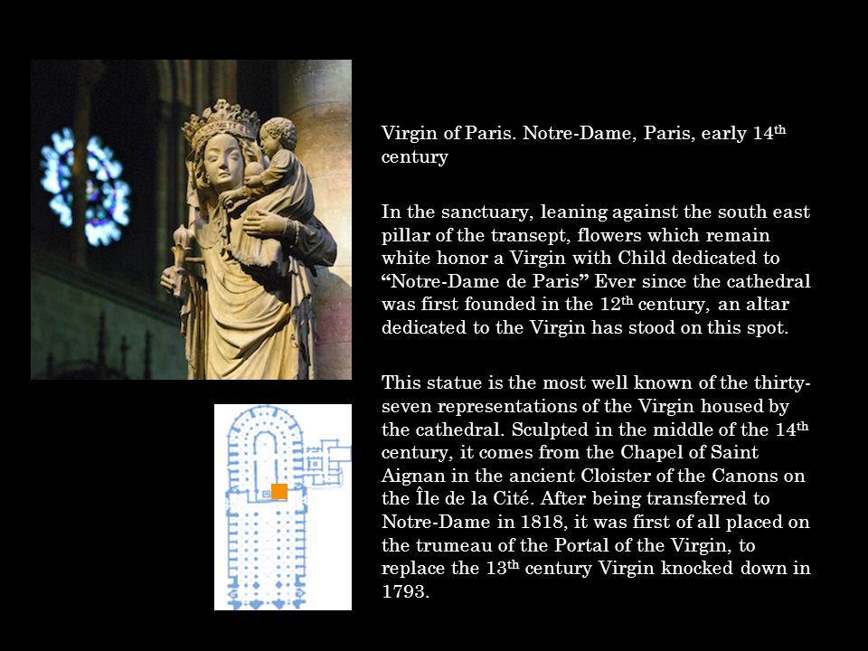 Virgin of Paris. Notre-Dame, Paris, early 14th century