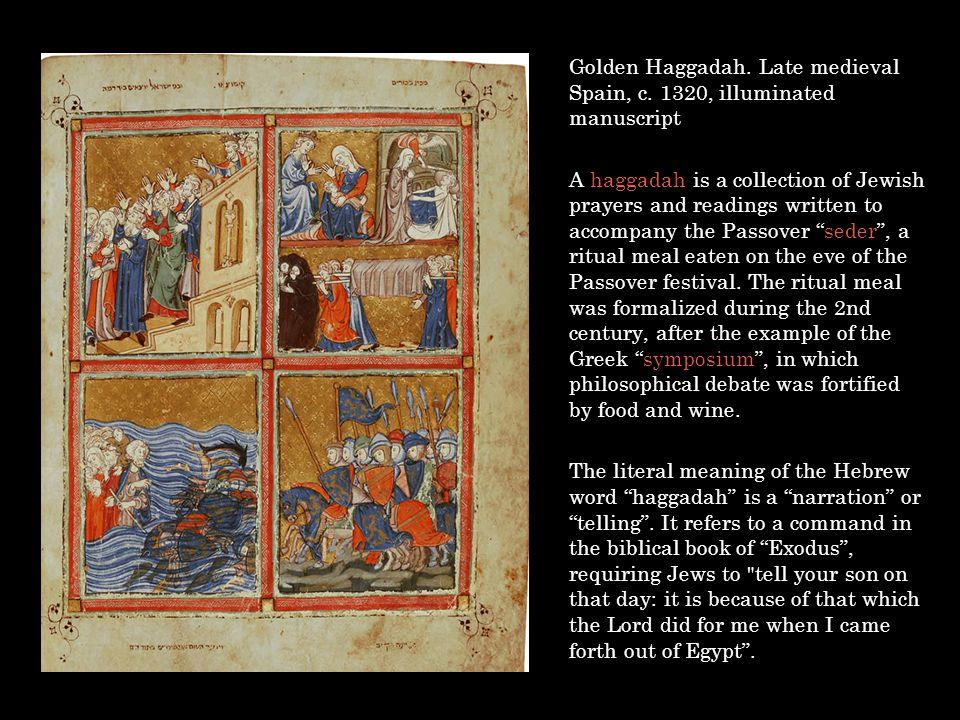 Golden Haggadah. Late medieval Spain, c. 1320, illuminated manuscript