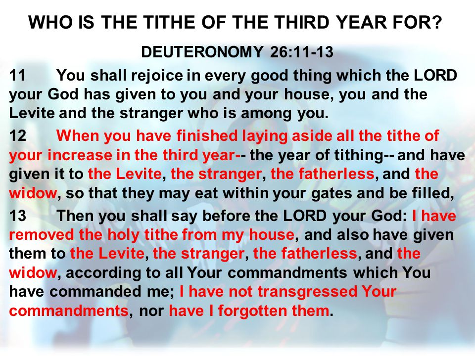 WHO IS THE TITHE OF THE THIRD YEAR FOR