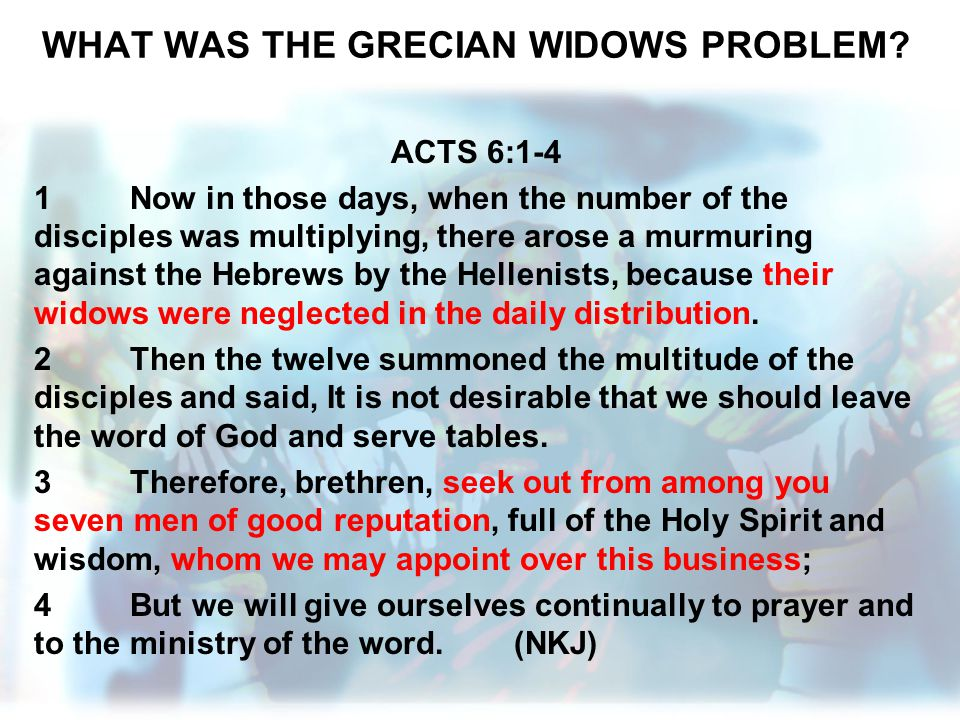 WHAT WAS THE GRECIAN WIDOWS PROBLEM