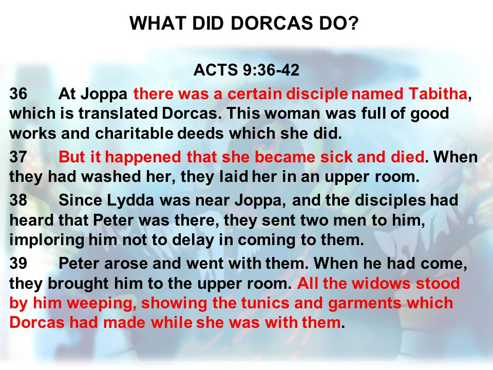 WHAT DID DORCAS DO ACTS 9:36-42