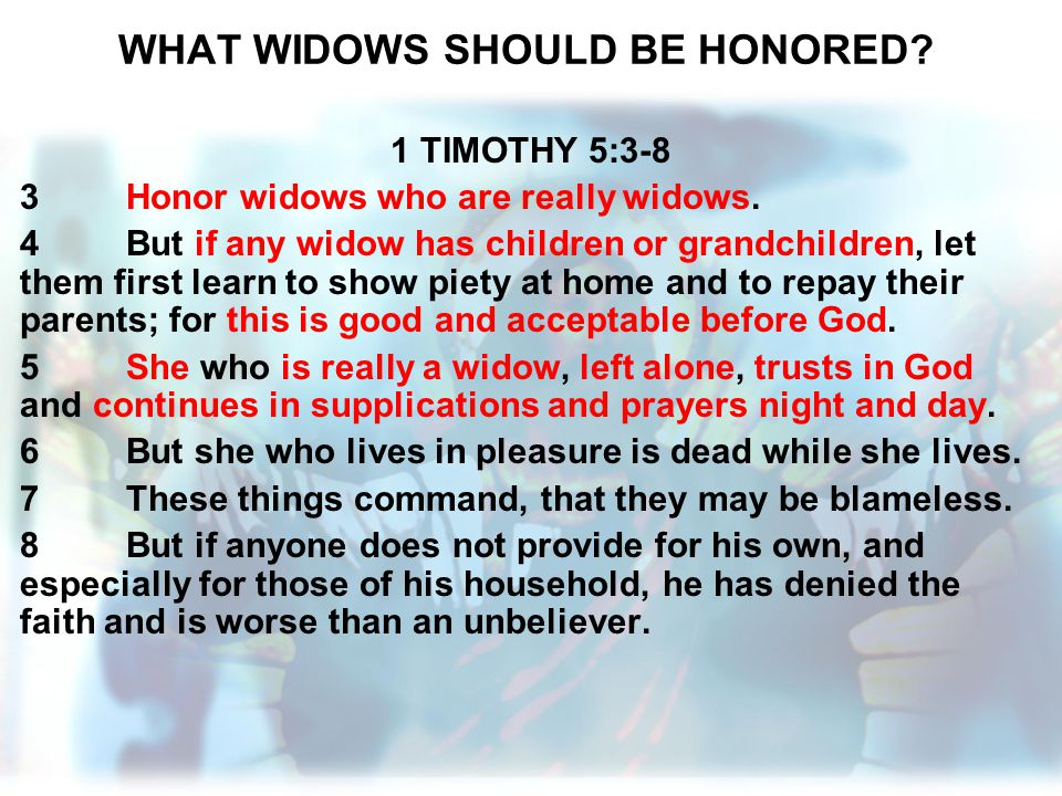 WHAT WIDOWS SHOULD BE HONORED