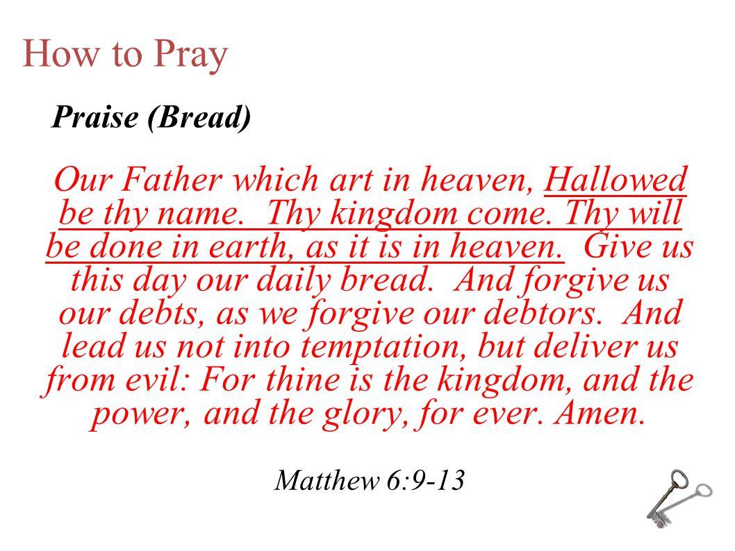 How to Pray Praise (Bread)