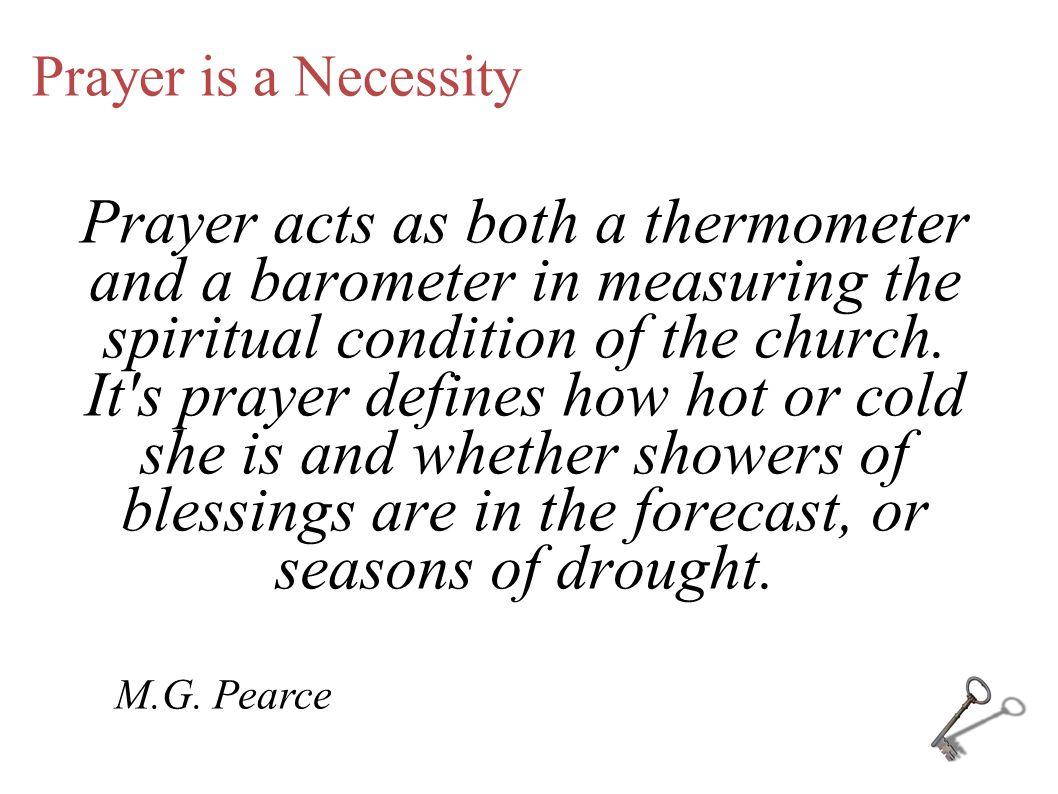 Prayer is a Necessity