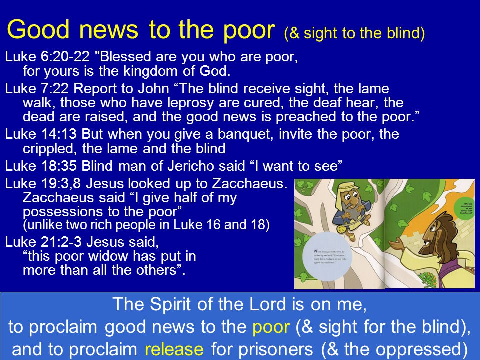Good news to the poor (& sight to the blind)