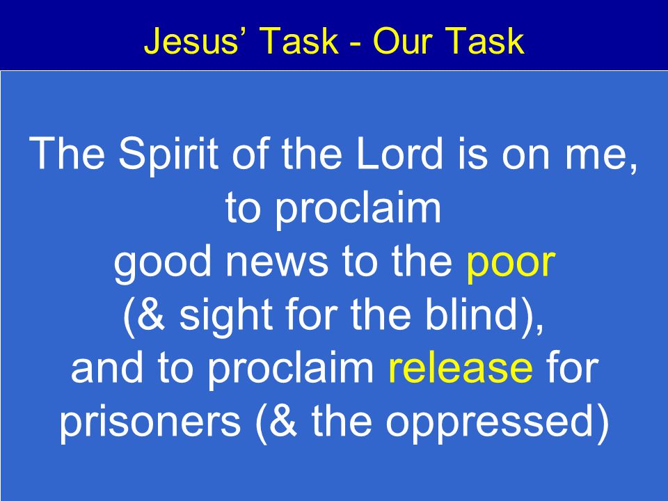 and to proclaim release for prisoners (& the oppressed)