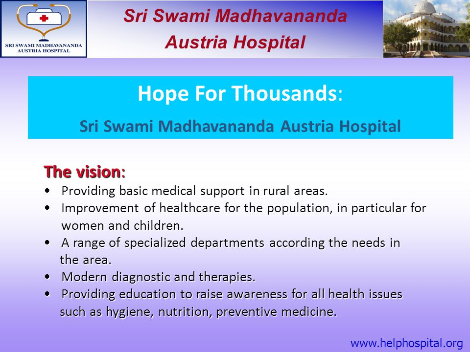 Sri Swami Madhavananda Austria Hospital