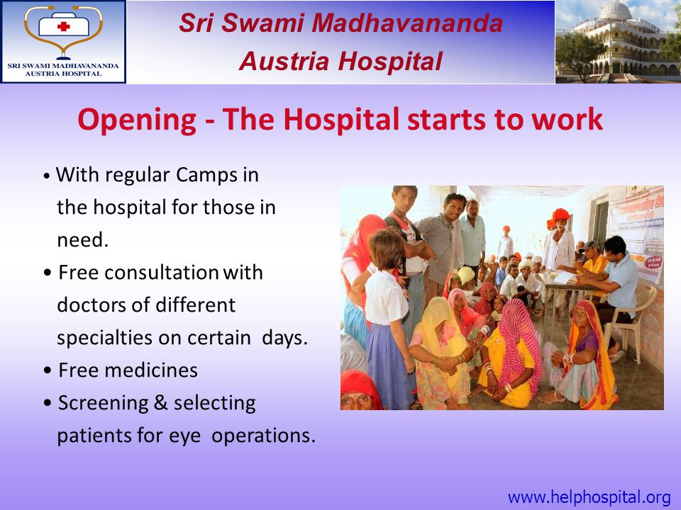 Opening - The Hospital starts to work