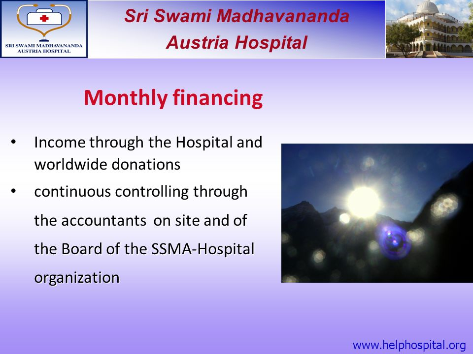 Monthly financing Income through the Hospital and worldwide donations