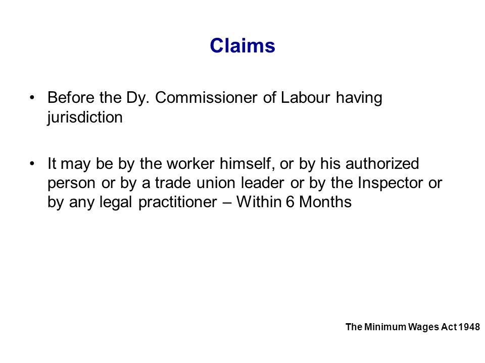 Claims Before the Dy. Commissioner of Labour having jurisdiction