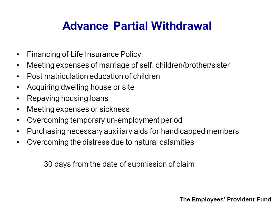 Advance Partial Withdrawal
