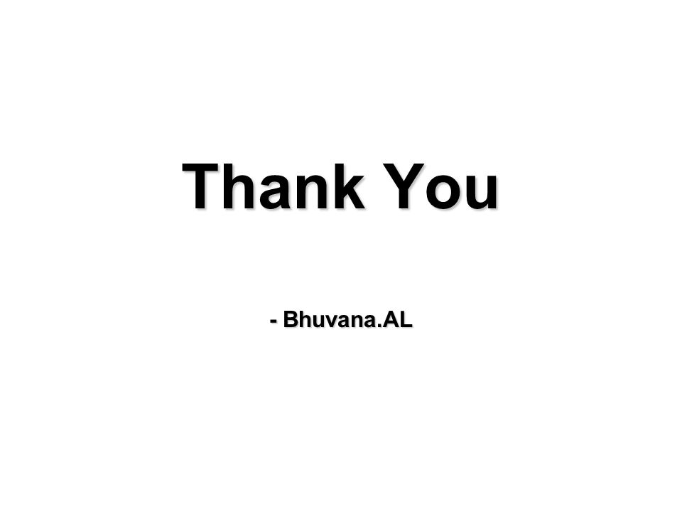 Thank You - Bhuvana.AL