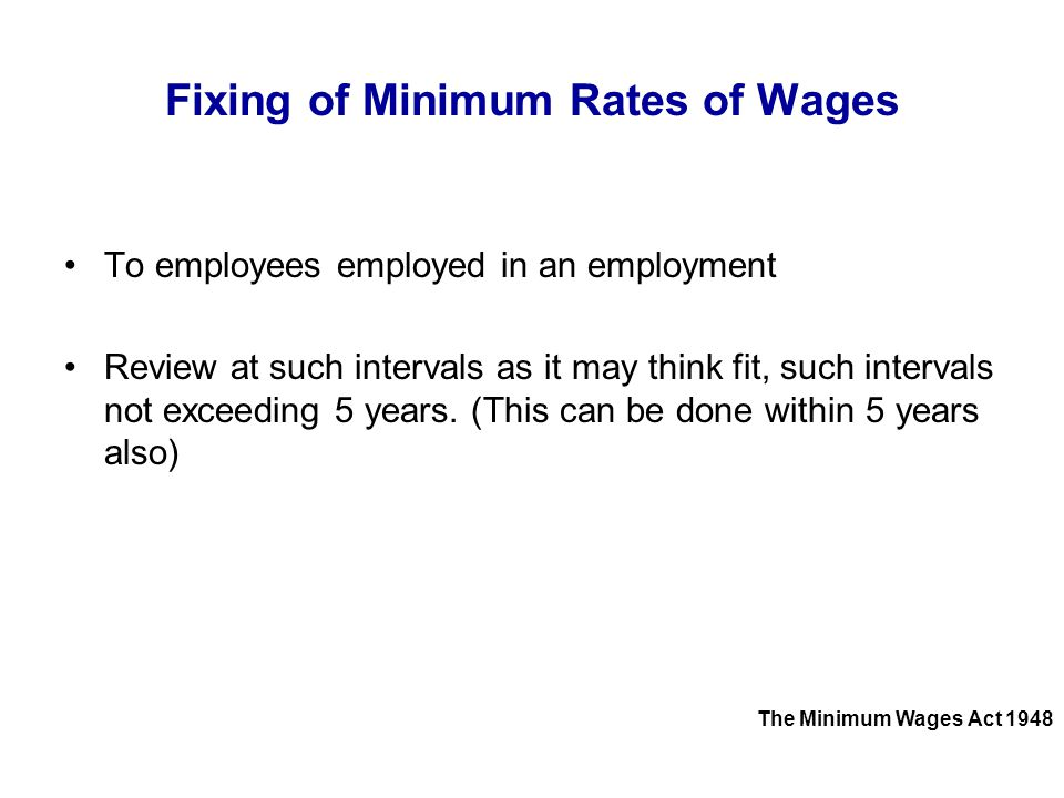 Fixing of Minimum Rates of Wages