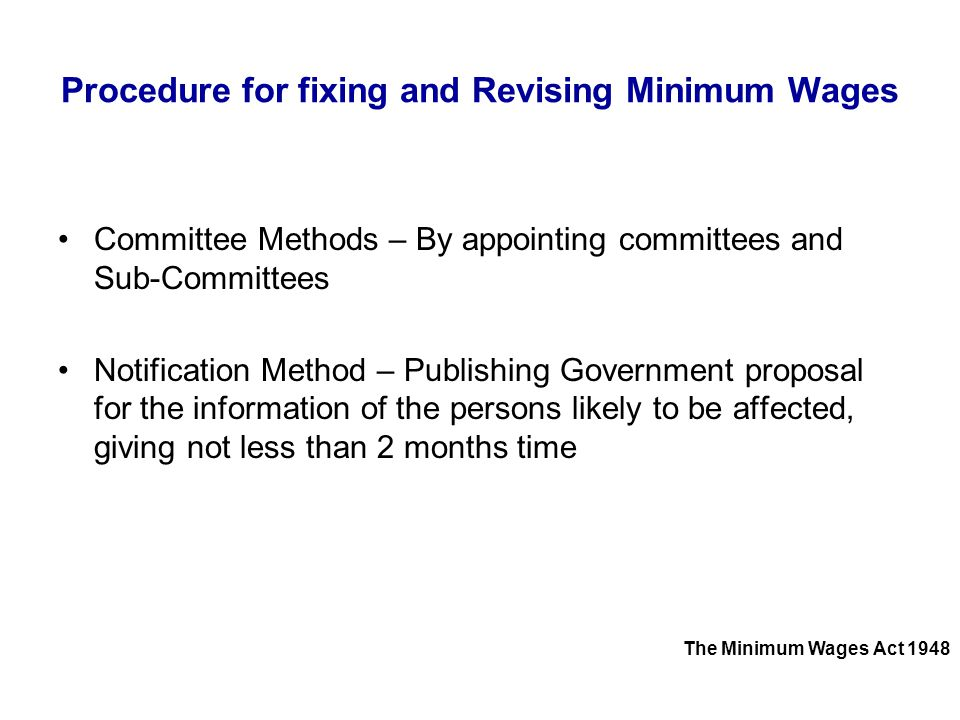 Procedure for fixing and Revising Minimum Wages