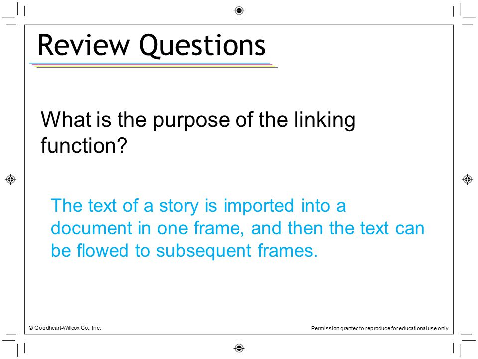 Review Questions What is the purpose of the linking function