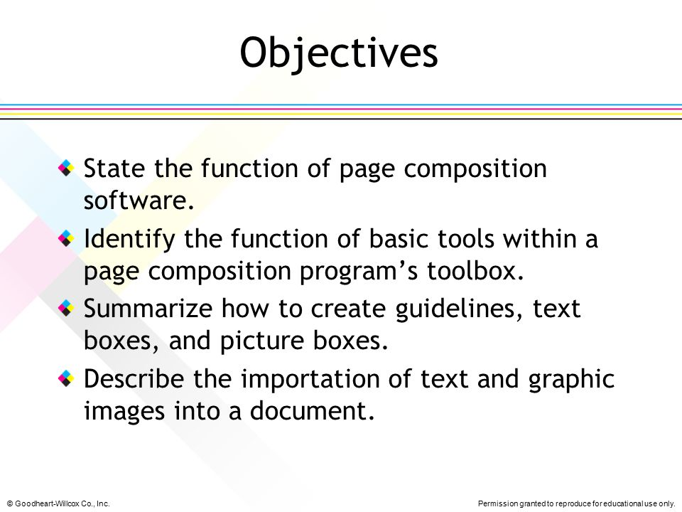 Objectives State the function of page composition software.