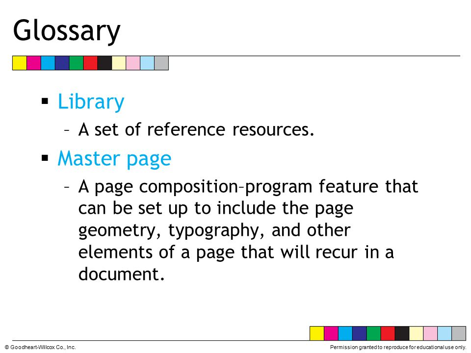 Glossary Library Master page A set of reference resources.