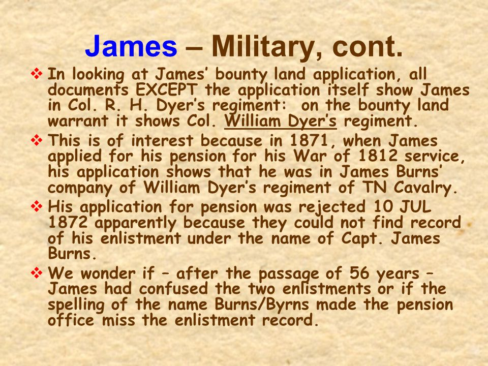 James – Military, cont.