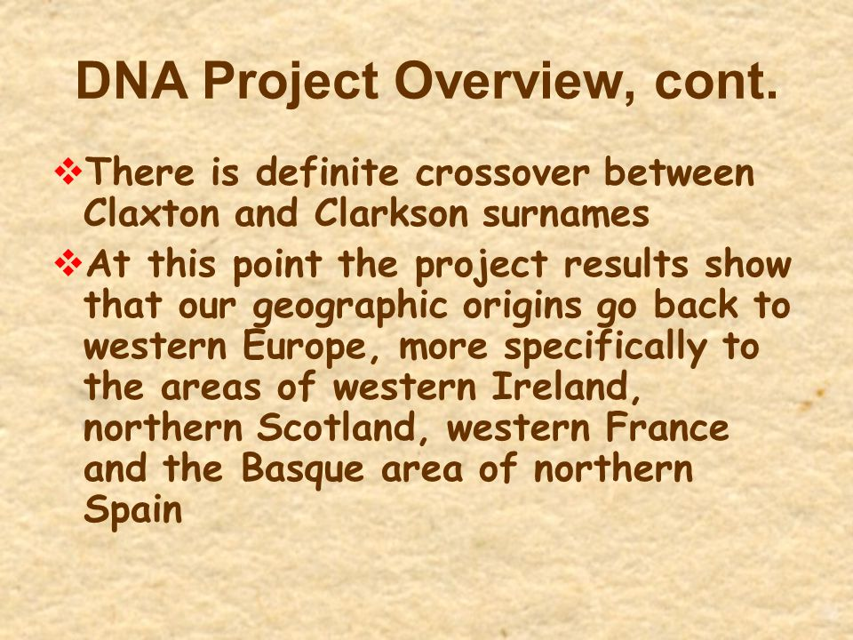 DNA Project Overview, cont.