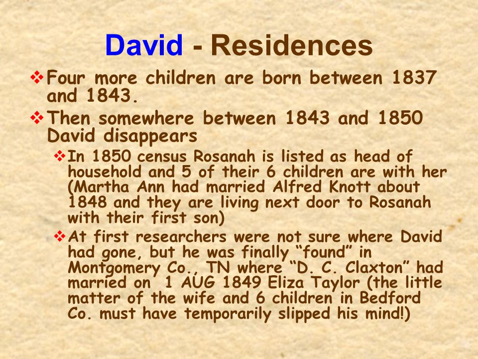 David - Residences Four more children are born between 1837 and 1843.