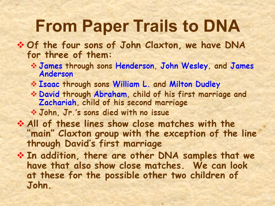 From Paper Trails to DNA