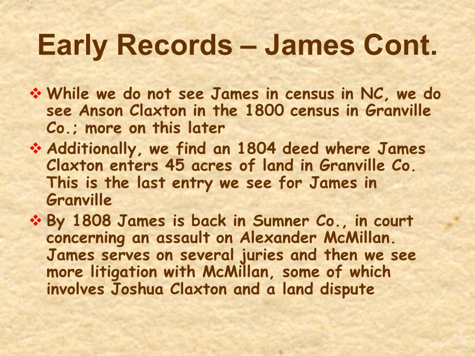 Early Records – James Cont.