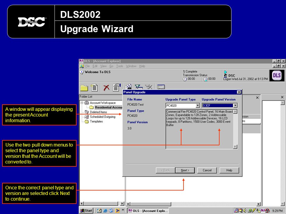 DLS2002 Upgrade Wizard. A window will appear displaying the present Account information.