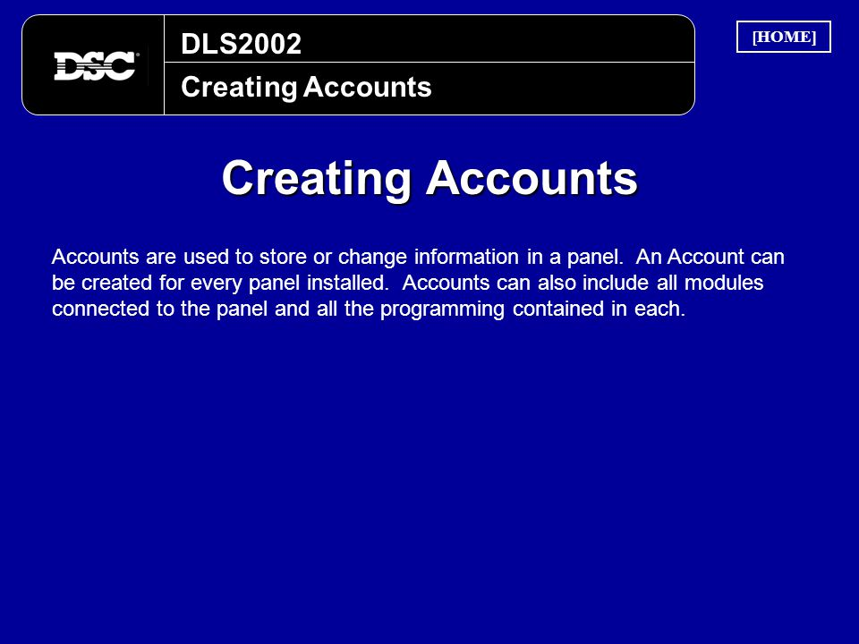 Creating Accounts DLS2002 Creating Accounts