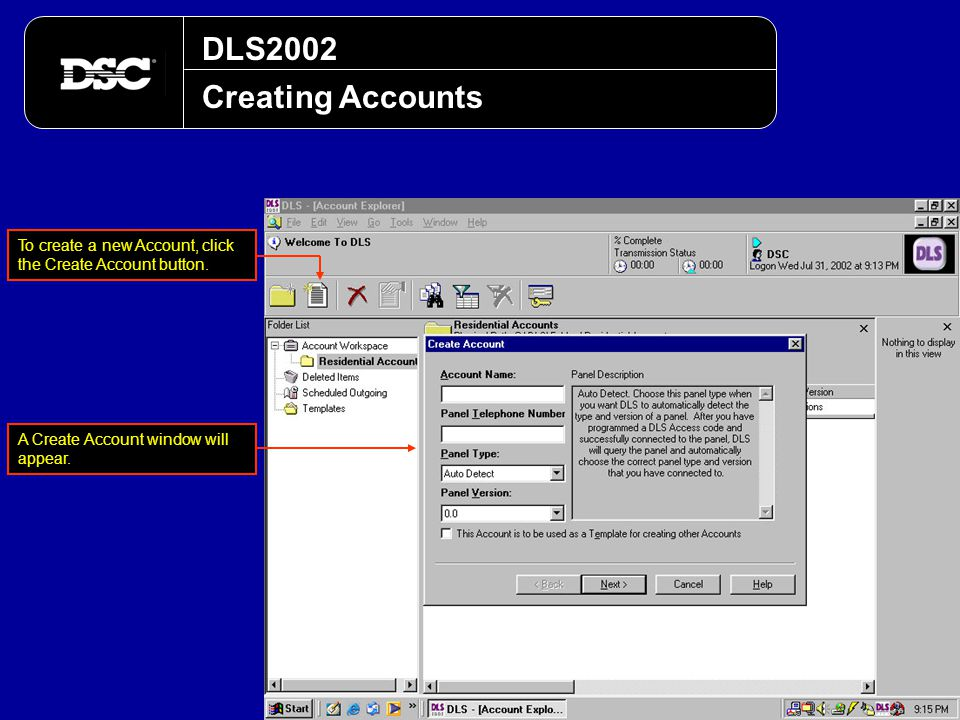DLS2002 Creating Accounts. To create a new Account, click the Create Account button.