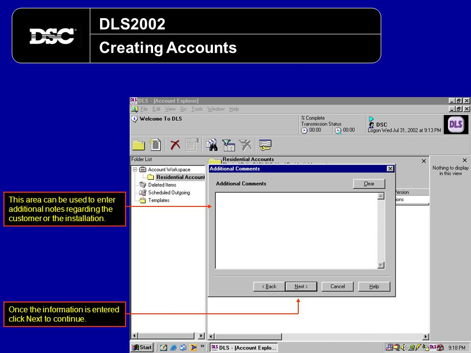 DLS2002 Creating Accounts. This area can be used to enter additional notes regarding the customer or the installation.