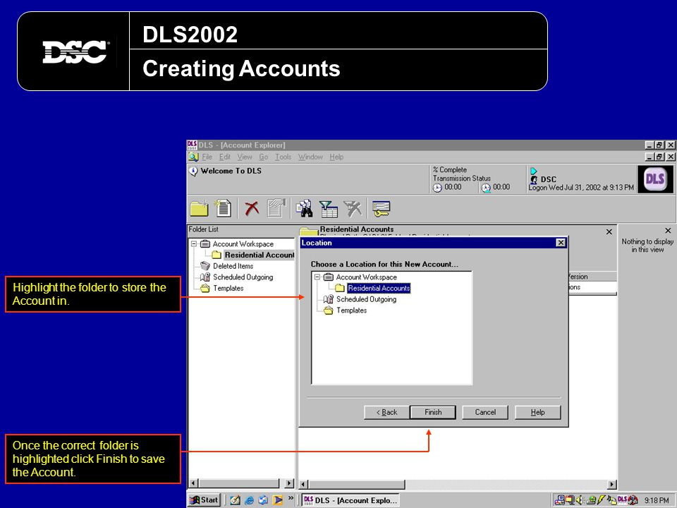 DLS2002 Creating Accounts. Highlight the folder to store the Account in.