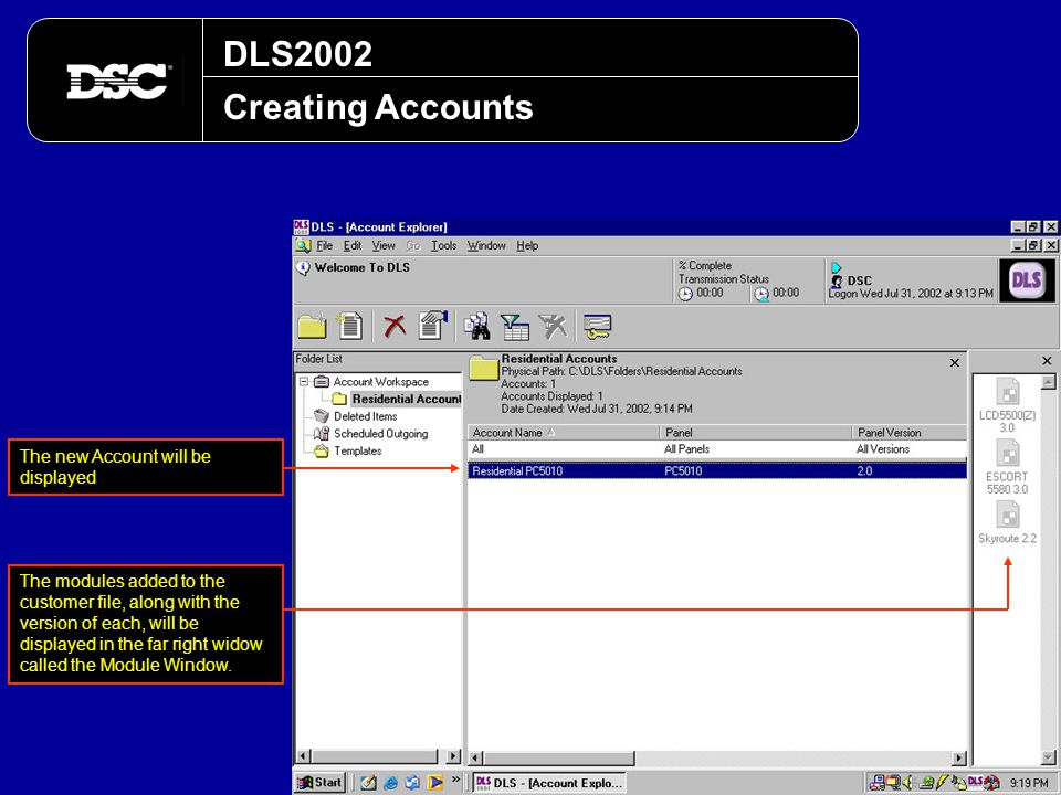 DLS2002 Creating Accounts The new Account will be displayed